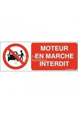 Panneau Moteur en marche interdit-B