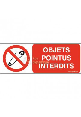 Panneau Objets pointus interdits-B