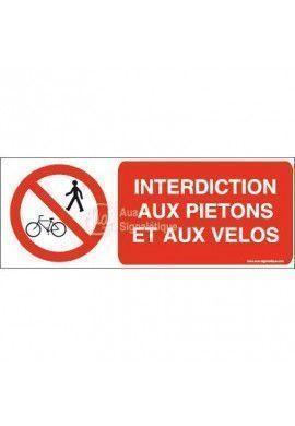 Panneau Interdiction aux piétons et aux vélos-B