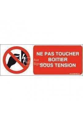 Panneau Ne pas toucher boitier sous tension-B