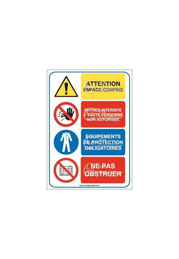 Panneau quatro Attention espace confiné