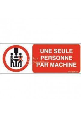 Panneau Une seule personne par machine-B