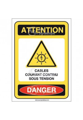 Panneau attention danger câbles courant continu sous tension - AI