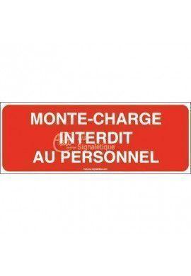 Panneau Monte-charge interdit au personnel-B