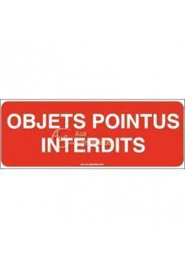 Panneau Objets pointus interdits texte-B