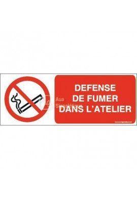 Panneau Défense de fumer dans l'atelier-B