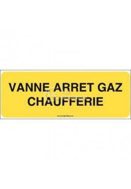 Panneau vanne arrêt gaz chaufferie - B