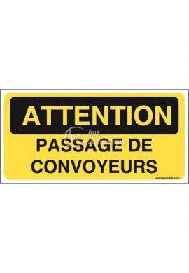 Panneau passage de convoyeurs