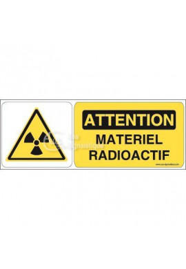 Panneau attention matériel radioactif - B