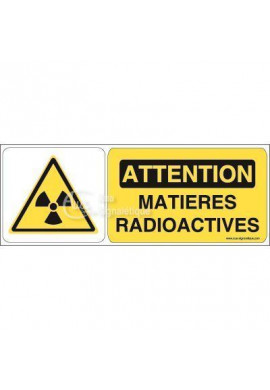 Panneau attention matières radioactives - B