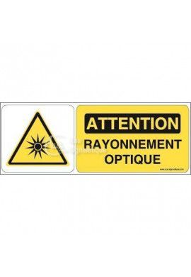 Panneau attention rayonnement optique - B