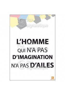 Affichage Rigide Motivation - L'homme qui n'a pas d'imagination