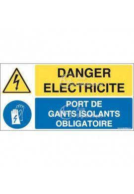 Panneau duo Danger électricité gants isolants
