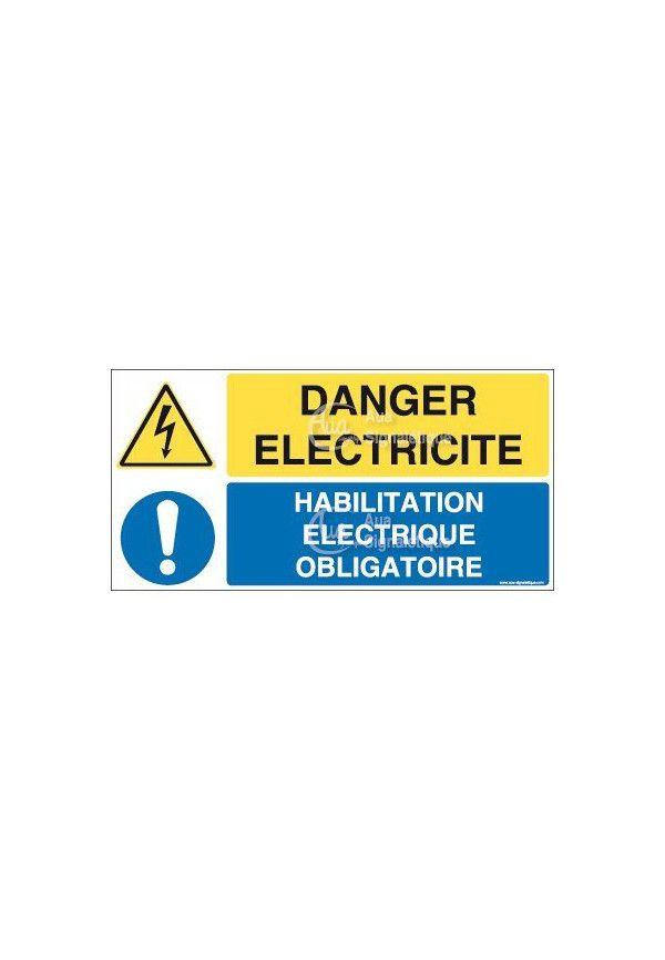 Panneau duo Danger électricité habilitation électrique