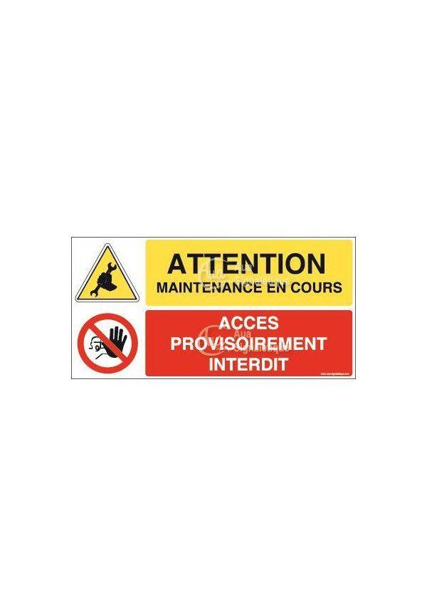 Panneau duo Maintenance en cours accès interdit