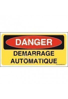 Panneau danger démarrage automatique
