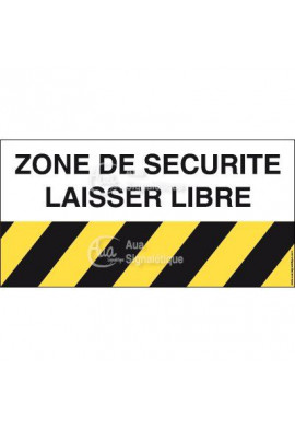 Panneau zone de sécurité laisser libre