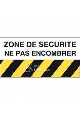 Panneau zone de sécurité ne pas encombrer