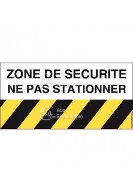 Panneau zone de sécurité ne pas stationner
