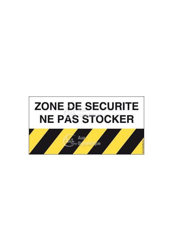 Panneau zone de sécurité ne pas stocker