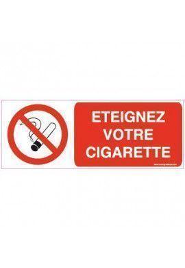 Panneau Eteignez votre cigarette
