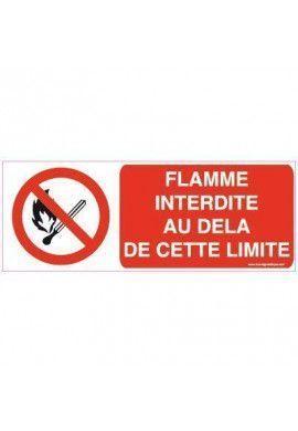 Panneau Au delà de cette limite flamme interdite