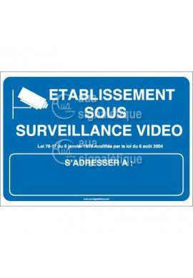 Panneau Etablissement Sous Surveillance Vidéo 01
