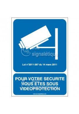 Panneau Pour votre Sécurité...