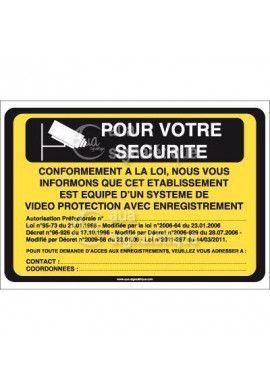 Panneau Pour votre Sécurité, Vidéo Protection