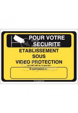 Panneau Pour votre Sécurité, Etablissement sous...