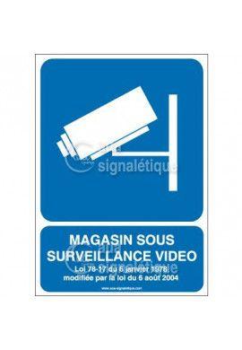 Panneau Magasin Sous Vidéo Protection