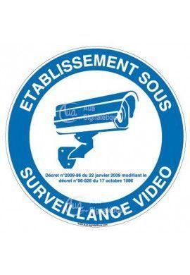 Panneau établissement sous surveillance vidéo - 03