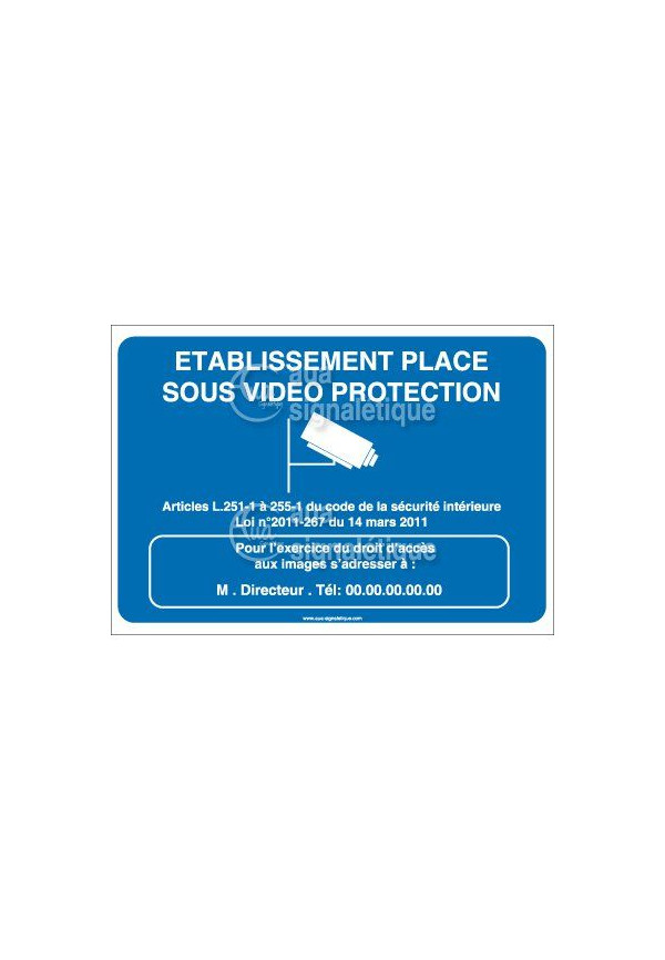 Panneau Etablissement placé sous Vidéo Protec - H