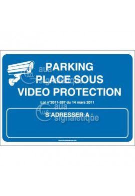 Panneau parking placé sous vidéo protection