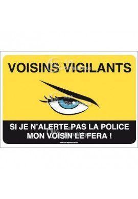 Panneau voisins vigilants