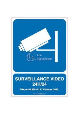 Panneau Surveillance Vidéo 24h/24 - 01