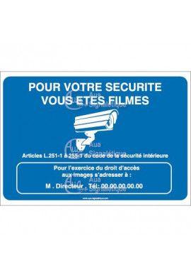Panneau pour votre sécurité vous êtes filmés