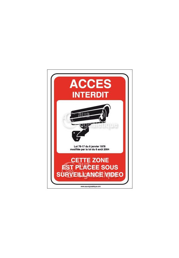 panneau acc s interdit zone plac e sous surveillance vid o. Black Bedroom Furniture Sets. Home Design Ideas