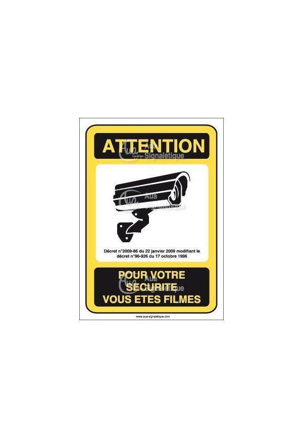 Panneau attention pour votre sécurité vous êtes filmés