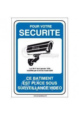 Panneau pour votre sécurité bâtiment placé sous vidéo surveillance