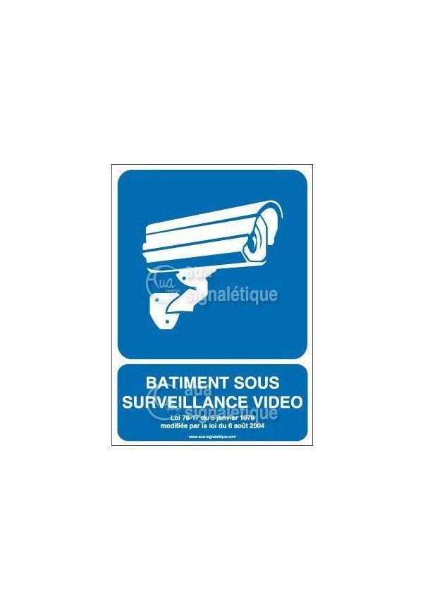 Panneau bâtiment sous surveillance vidéo - 01