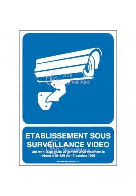 Panneau établissement sous surveillance vidéo -04