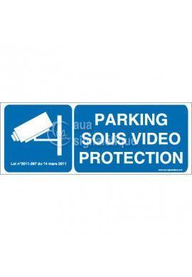 Panneau Parking Sous Vidéo Protection Horizontal