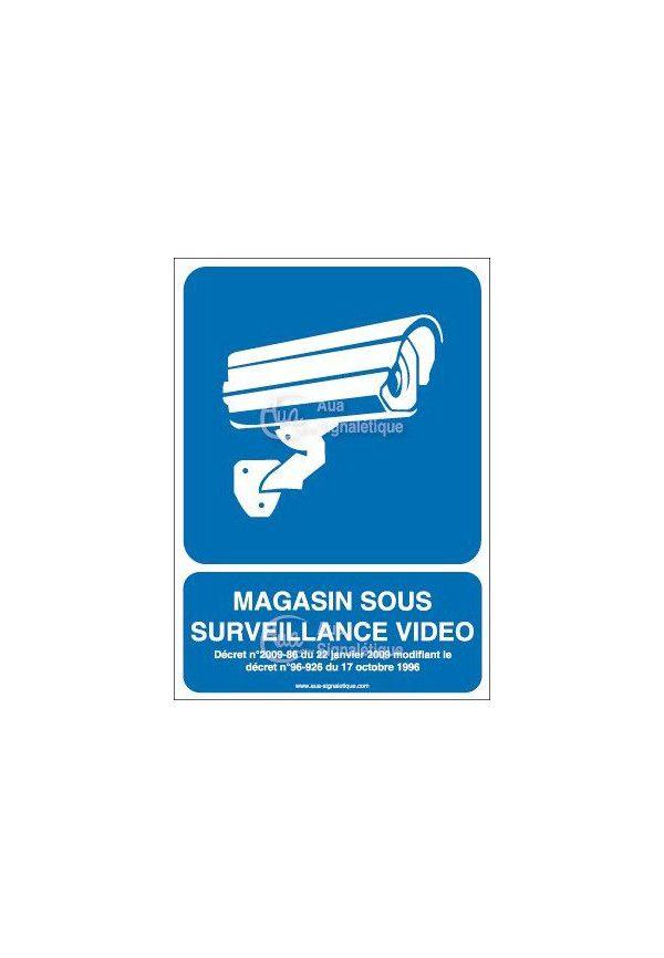 Panneau magasin sous surveillance vidéo