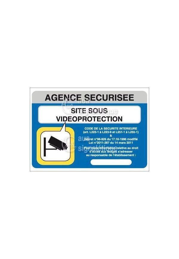 Panneau Agence Sécurisée, Site sous Vidéo protection