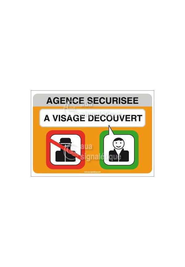 Panneau Agence Sécurisée, A Visage Découvert