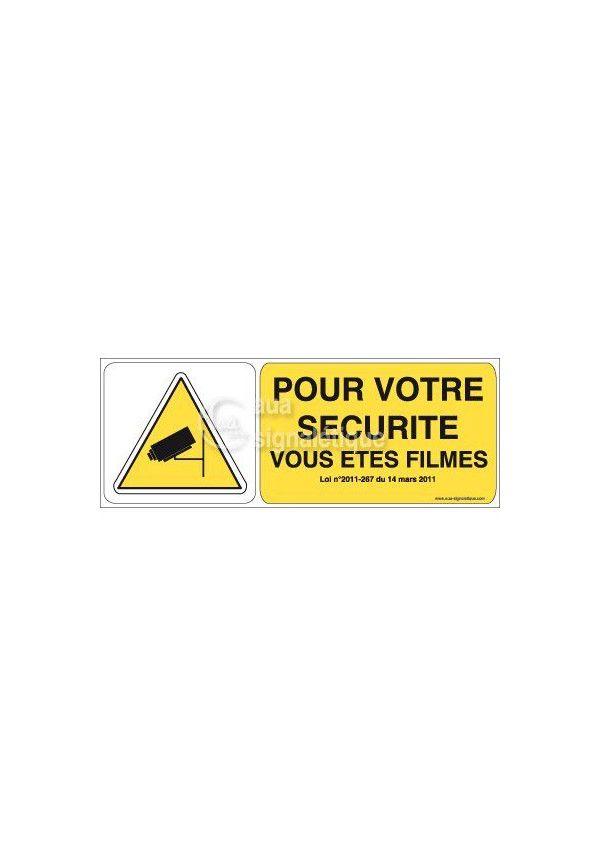 Panneau Pour Votre Sécurité Vous Etes Filmés