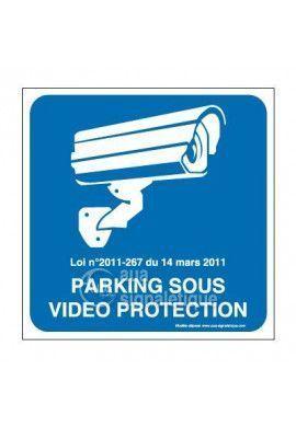 Panneau parking sous vidéo protection