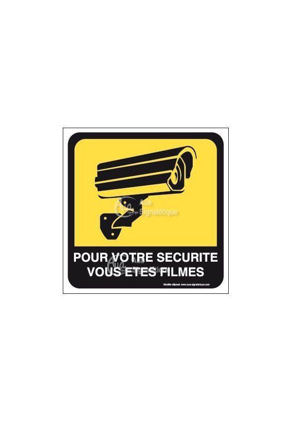 Panneau pour votre sécurité vous êtes filmés 01