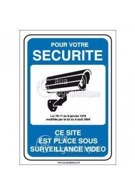 Panneau pour votre sécurité site placé sous surveillance vidéo